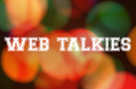 web talkies
